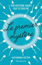 Le Premier mystère - Katharina Vestre
