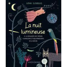 La Nuit lumineuse - Lena Sjöberg
