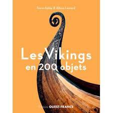 Les Vikings en 200 objets - Steve Ashby et Alison Leonard