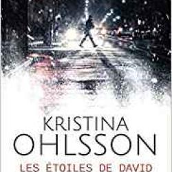 Les Étoiles de David - Kristina Ohlsson