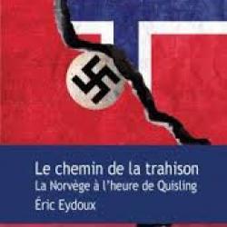Le Chemin de la trahison - Éric Eydoux