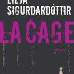 La Cage - Lilja Sigurðardóttir