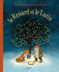 Le Renard et le lutin - Astrid Lindgren