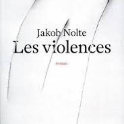 Les Violences  - Jakob Nolte