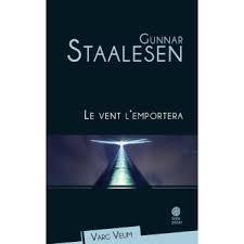 Le Vent l'emportera - Gunnar Staalesen