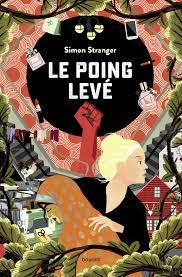 Le Poing levé - Simon Stranger,