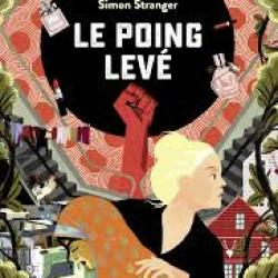 Le Poing levé - Simon Stranger