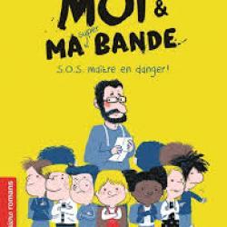 Moi et ma super bande (Une Nuit à l'école) - Timo Parvela & Zelda Zonk
