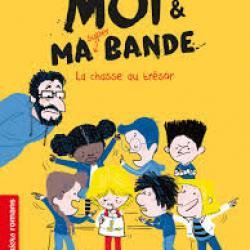 Moi & ma super bande (La Chasse au trésor) - Timo Parvela & Zelda Zonk