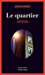 Le Quartier - Joakim Zander,