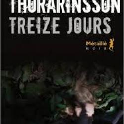 Treize jours - Árni Thórarinsson