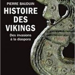 Histoire des Vikings - Pierre Bauduin