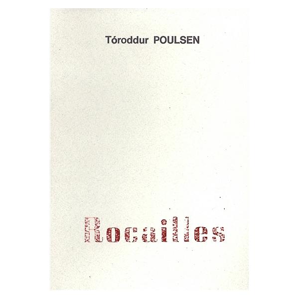 Rocailles - Tóroddur Poulsen