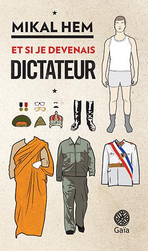 Et si je devenais dictateur 0