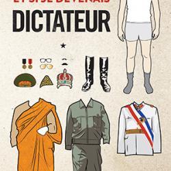 Et si je devenais dictateur - Mikal Hem