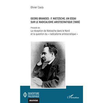 Georg Brandes : F. Nietzsche, un essai... - Olivier Cauly
