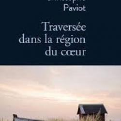 Traversée dans la région du cœur -Christophe Paviot