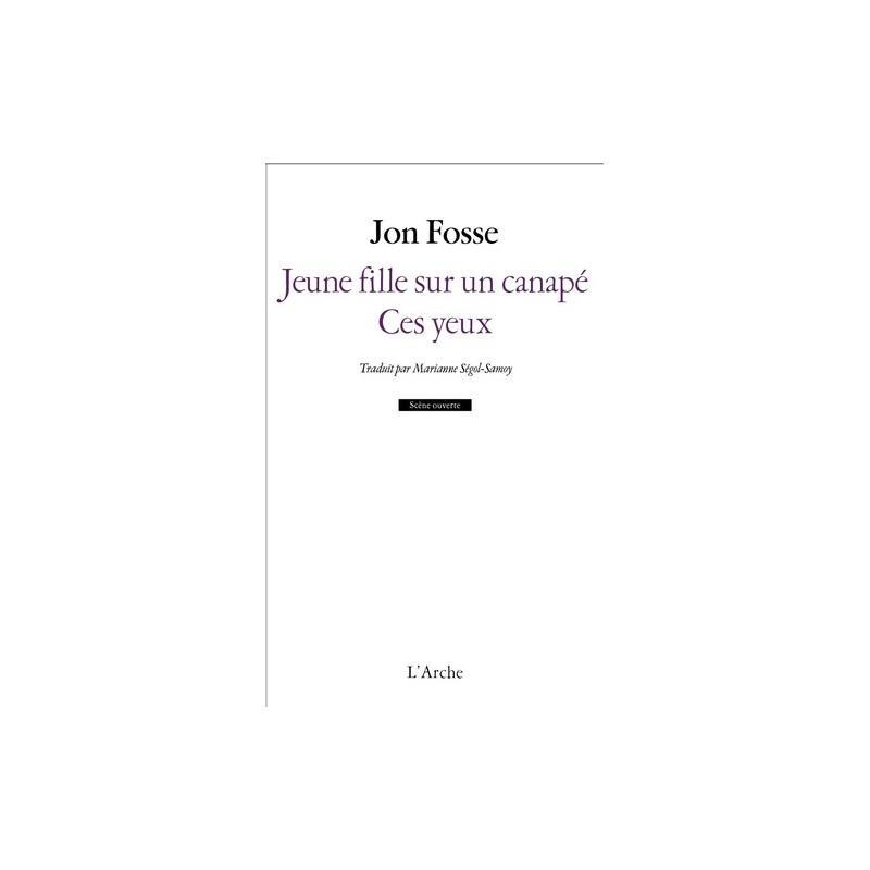 Jeune fille sur canapé/Ces yeux - Jon Fosse