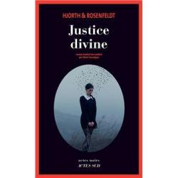 Justice divine - Hjorth & Rosefeldt