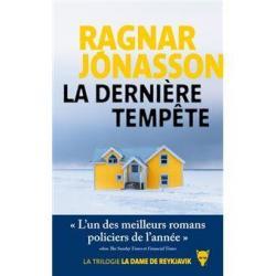 La Dernière tempête - Ragnar Jonasson