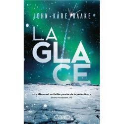 La Glace - John Kåre Raake