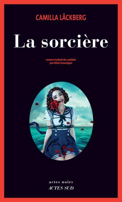 La Sorcière - Camilla Läckberg