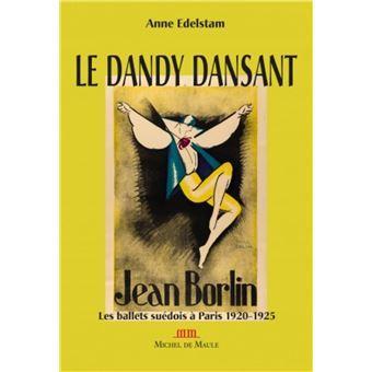 Le dandy dansant jean borlin