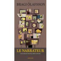 Le Narrateur - Bragi Ólafsson