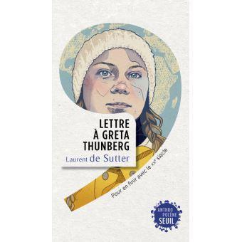Lettre à Greta Thunberg - Laurent de Sutter