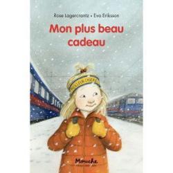 Mon plus beau cadeau - Rose Lagercrantz/Eva Eriksson