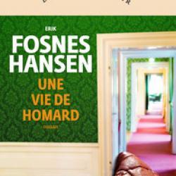 Une Vie de homard - Erik Fosnes Hansen
