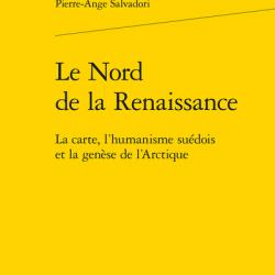 Le Nord de la Renaissance - Pierre-Ange Salvadori