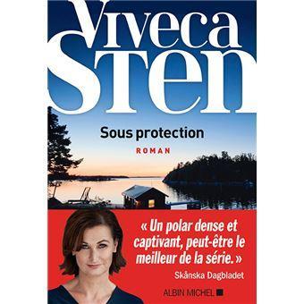 Sous protection - Viveca Sten