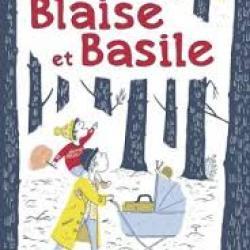 Blaise et Basile - Ulf Stark