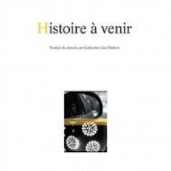 Histoire à venir - Christian Lollike