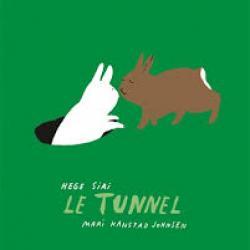 Le tunnel - Hege Siri/Mari Kanstad Johnsen