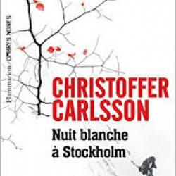 Nuit blanche à Stockholm - Christoffer Carlsson