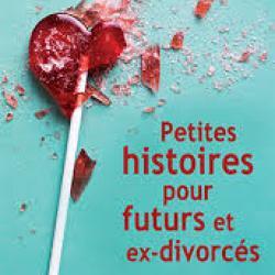 Petites histoires pour futurs et ex-divorcés - Katarina Mazetti