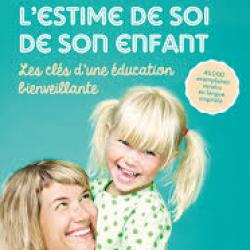 Développer l'estime de soi de son enfant - Petra Krantz Lindgren