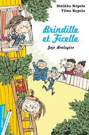 Brindille et Ficelle/Jojo Boulazéro - Sinikka Nopola/Tiina Nopola