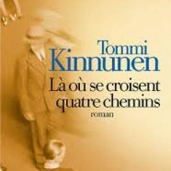 Là où se croisent quatre chemins - Tommi Kinnunen