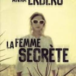 La Femme secrète - Anna Ekberg