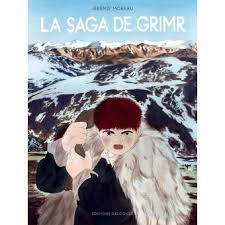 La Saga de Grimr - Jérémie Moreau