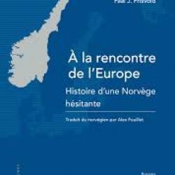 À la rencontre de l'Europe - Paal J. Frisvold