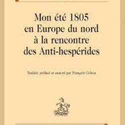 Mon été 1805 en Europe du nord à la rencontre des Anti-hespérides - Johann Gottfried Seume
