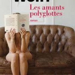 Les Amants polyglottes - Lina Wolff