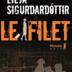 Le Filet - Lilja Sigurðardóttir