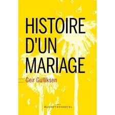Histoire d'un mariage - Geir Gulliksen