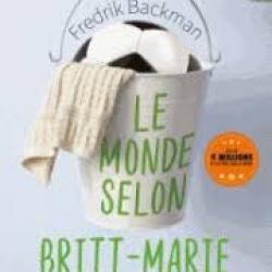 Le Monde selon Britt-Marie - Fredrik Backman