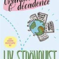 Grandeur et décadence - Liv Strömqvist